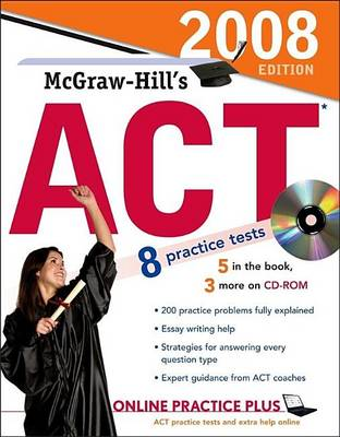 McGraw-Hill's ACT , 2008 Edition by Steven W Dulan