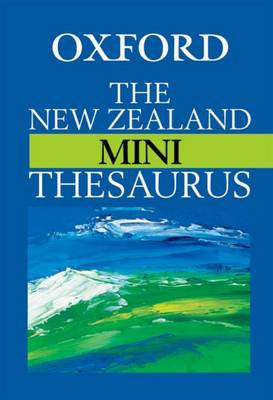 The New Zealand Oxford Mini Thesaurus by Dianne Bardsley