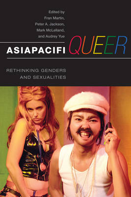 AsiaPacifiQueer by Fran Martin
