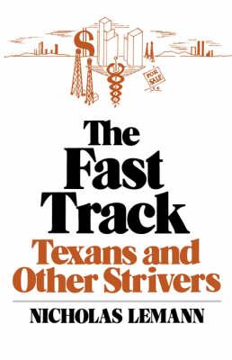 The Fast Track by Nicholas Lemann