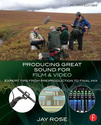 Producing Great Sound for Film and Video by Jay Rose