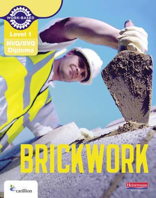 Level 1 NVQ/SVQ Diploma Brickwork Candidate Handbook by Dave Whitten