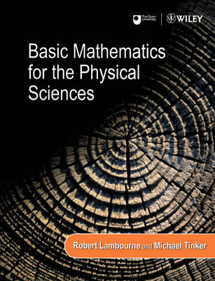 Basic Mathematics for the Physical Sciences by Robert Lambourne