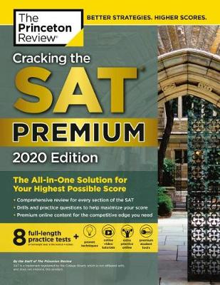 Cracking the SAT Premium Edition with 8 Practice Tests, 2020 book