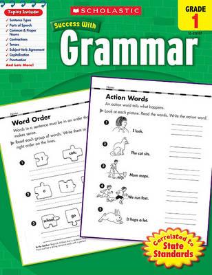 Grammar, Grade 1 by Scholastic, Inc