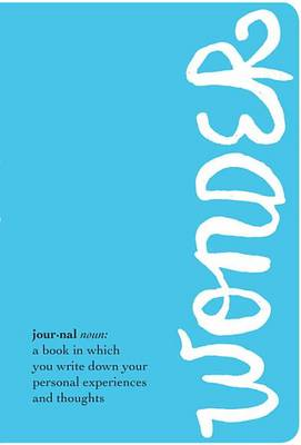 The Wonder Journal by R J Palacio