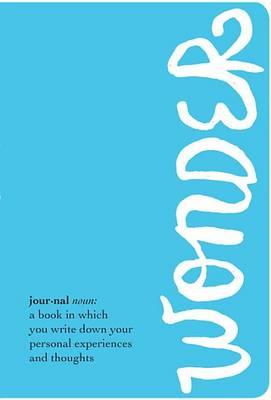The Wonder Journal by R J Palacio