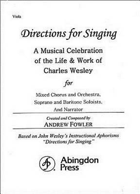 Directions for Singing - Viola by Andrew J Fowler