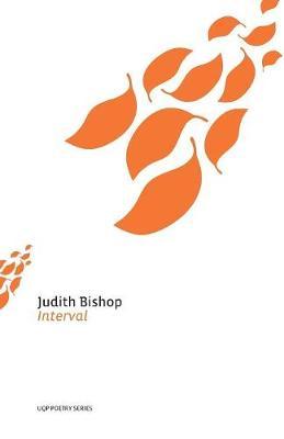 Interval by Judith Bishop