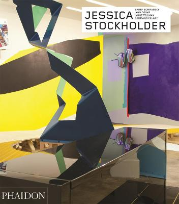 Jessica Stockholder - Revised and Expanded Edition book