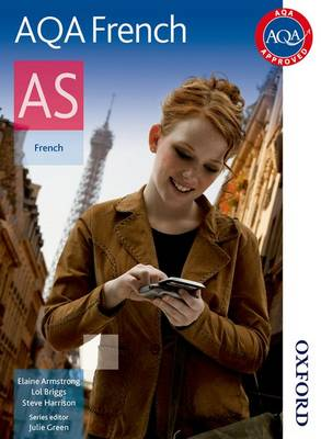 AQA AS French Student Book AQA AS French Student Book Student's Book by Lawrence Briggs