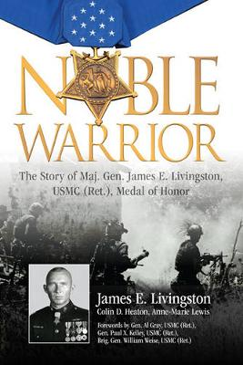 Noble Warrior by Colin D. Heaton
