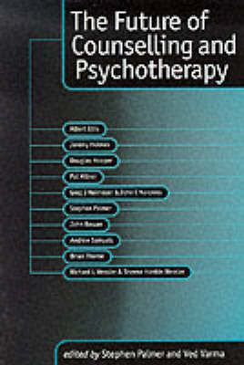 The Future of Counselling and Psychotherapy by Stephen Palmer