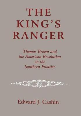 The King's Ranger by Edward J. Cashin