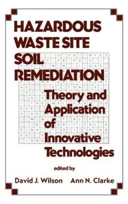 Hazardous Waste Site Soil Remediation book