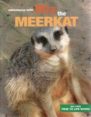 Adventures with Mia the Meerkat book