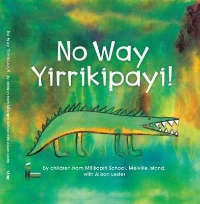No Way Yirrikipayi! book