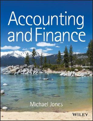 Accounting and Finance by Michael J. Jones