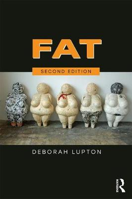 Fat by Deborah Lupton