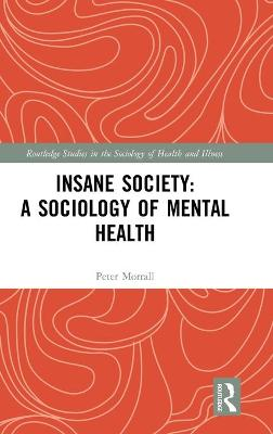 Insane Society: A Sociology of Mental Health book