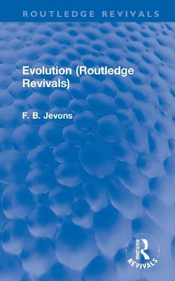 Evolution by F. B. Jevons
