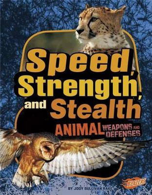 Speed, Strength, and Stealth by Barbara Fox