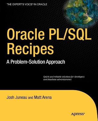 Oracle and PL/SQL Recipes by Josh Juneau