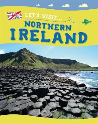 Living in the UK: Northern Ireland by Annabelle Lynch