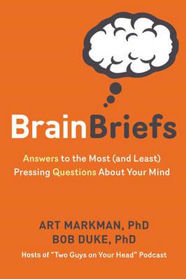Brain Briefs by Art Markman