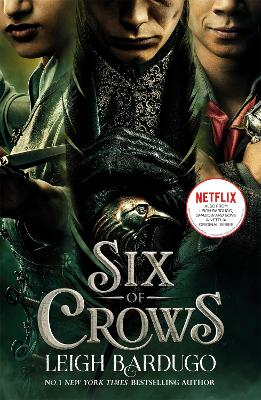 Six of Crows: TV tie-in edition: Book 1 by Leigh Bardugo