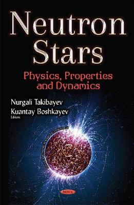 Neutron Stars by Nurgali Takibayev