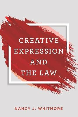 Creative Expression and the Law book