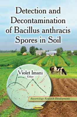 Detection & Decontamination of Bacillus Anthracis Spores in Soil by Violet Imani