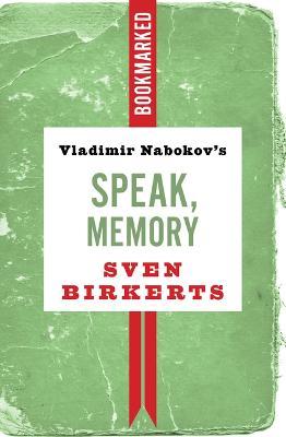 Vladimir Nabokov's Speak, Memory: Bookmarked: Bookmarked book