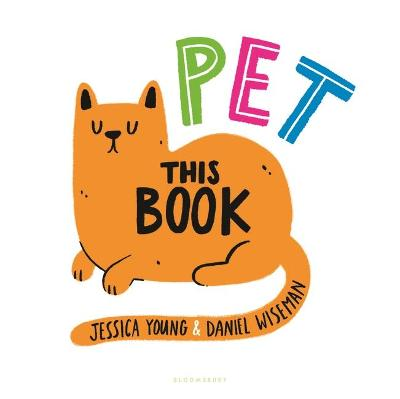 Pet This Book by Jessica Young