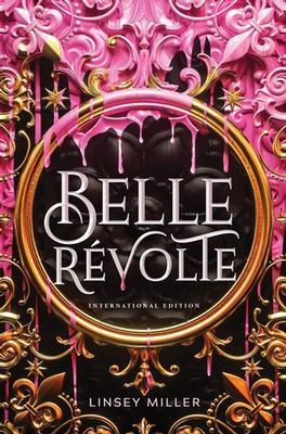 Belle Revolte by Linsey Miller