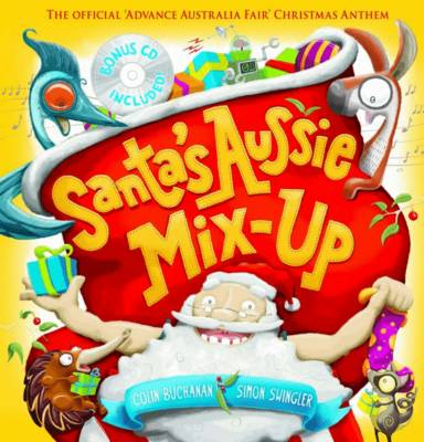 Santa's Aussie Mix-Up (with CD) book