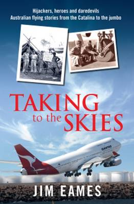 Taking to the Skies by Jim Eames