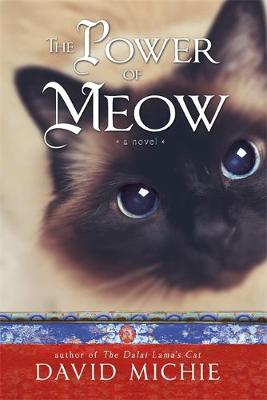 The Power of Meow by David Michie