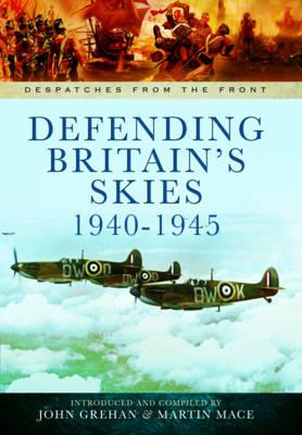 Defending Britain's Skies 1940-1945 book