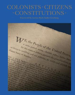 Colonists, Citizens, Constitutions: Creating the American Republic by James Hrdlicka