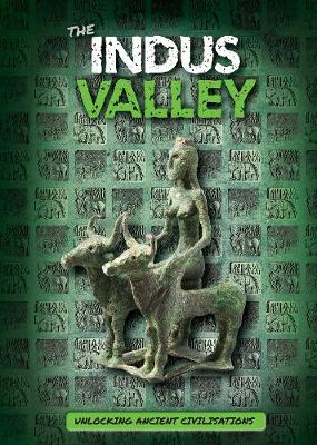 The Indus Valley by Madeline Tyler