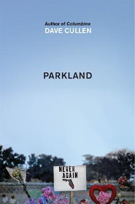 Parkland: Birth of a Movement book