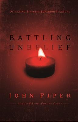 Battling Unbelief book