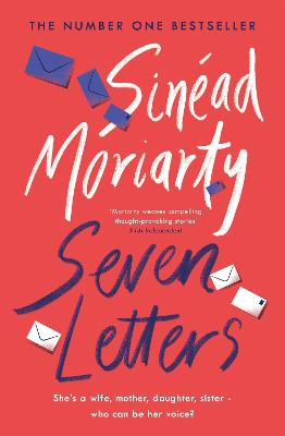 Seven Letters: The emotional and gripping new page-turner from the No. 1 bestseller & Richard and Judy Book Club author by Sinead Moriarty