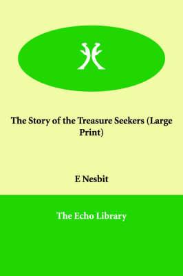 Story of the Treasure Seekers by Edith Nesbit