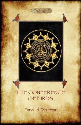 The Conference of Birds by Farid ud-Din Attar