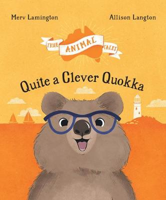 Quite a Clever Quokka by Merv Lamington