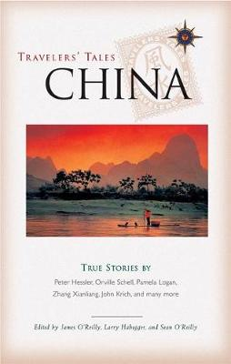 Travelers' Tales China by James O'Reilly