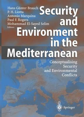 Security and Environment in the Mediterranean by Hans Gunter Brauch